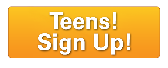 Teens! Sign up!